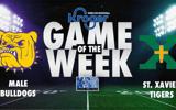 male-vs-saint-xavier-kroger-ksr-game-of-the-week-preview