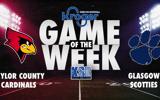 glasgow-vs-taylor-county-kroger-ksr-game-of-the-week